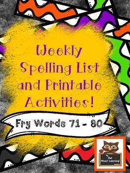 Fun Spelling List Word Work Using Fry Words 71-80!
