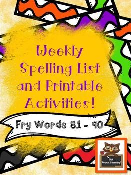 Fun Spelling List Word Work Using Fry Words 81-90!