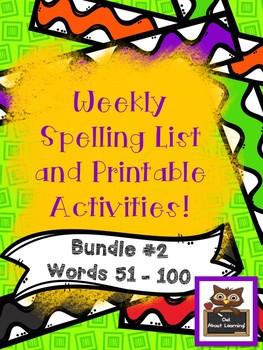 Fun Spelling List Word Work Using Fry Words Bundle 2!  (Words 51 - 100)