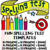 Fun Spelling Test Templates - for 10, 15, and 20 words + b