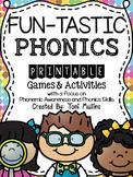 Fun-Tastic Phonics: Printable Games & Activites