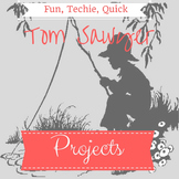 Fun, Techie, Quick Tom Sawyer Projects