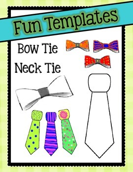 Fun Templates: Bow Tie and Neck Tie