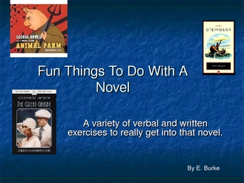 Fun Things To Do with A Novel