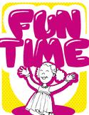 Fun Time! Classroom or Bulletin Board Posters