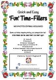 'Fun-Time' Fillers!