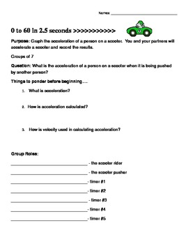 Fun Velocity and acceleration lab activity, group project