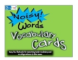 Fun Vocabulary Flash Cards- 20 Noisy Words