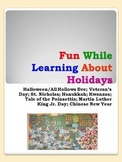 Fun While Learning About Holidays