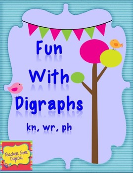 Fun With Digraphs Kn, Wr, Ph - Print Friendly Activities and Games