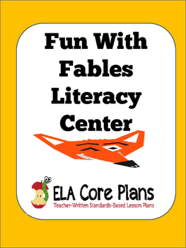 Fun With Fables ~ Task Cards for Literacy Center