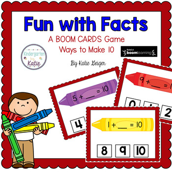Fun With Facts BOOM CARDS Ways to Make 10