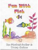 Fun With Fish