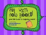 Fun With Fold Books!