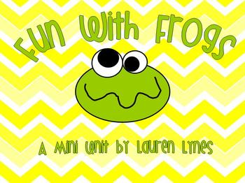 Fun With Frogs! {A Mini-Unit}