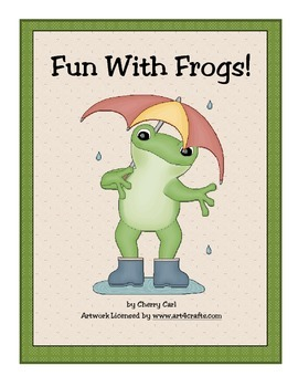 Fun With Frogs Thematic Activity Packet