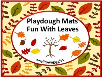 Fall Leaves Playdough Mats Interactive Math Center Counting to 10 Activities