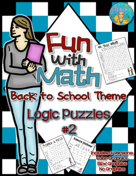Fun With Math Back to School Theme Logic Puzzles Set #2