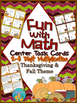 Fun With Math Center Task Cards 2-3 Digit Multiplication Common Core Inspired