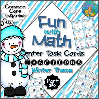 Fun With Math Center Task Cards Fractions Part Two Common Core Inspired