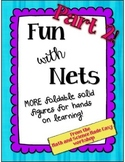Fun With Nets--Part 2! Foldable 3D shapes and activity sheet