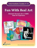 Fun With Real Art (Grades 4-6) - by Teaching Ink