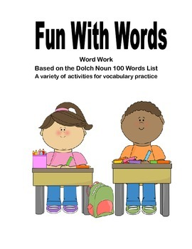Fun With Words- Word Work With The Dolch Noun List