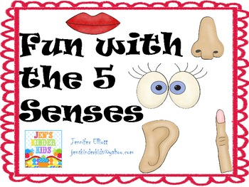 Fun With the 5 Senses~ A Mini-Unit!