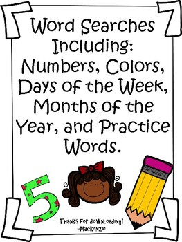 Fun Word Searches! Colors, Days of the week, Months of the Year, and more!