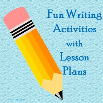 Fun Writing Activities with Lesson Plans-Bundle