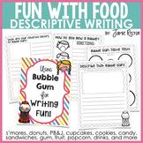 Descriptive Writing Unit   Fun Writing with Food