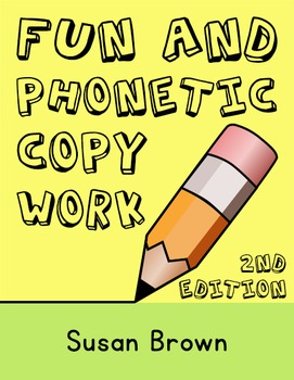 Fun and Phonetic Copy Work, 2nd Edition