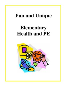 Fun and Unique Elementary Health and PE - Activities and W