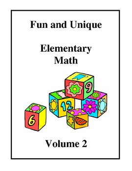 Fun and Unique Elementary Math - Volume 2 Worksheets