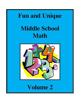 Fun and Unique Middle School Math - Volume 2, Activities a