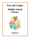 Fun and Unique Middle School Science Volume 2 - Activities and Worksheets