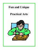 Fun and Unique Practical Arts - Activities and Projects