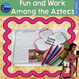 Aztecs Fun and Work