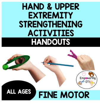 Fun and functional hand and upper body strengthening activities for handwriting!