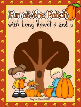 Fun at the Patch with Long Vowel o and u