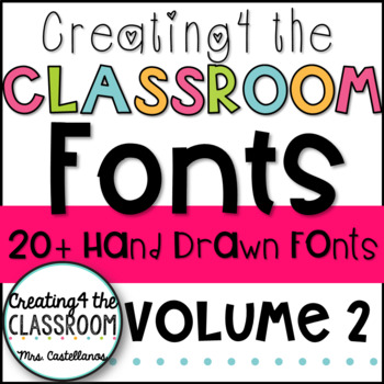 Fun fonts! {Creating4 the Classroom Fonts Volume 2}