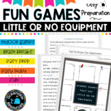 Fun games that need little or no equipment