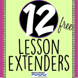 Fun in 5 (minutes) - 12 Fun, Engaging, Lesson Extenders - FREE!
