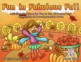 Fun in Fabulous Fall: Activities for Preschoolers