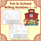 Writing Numbers 1-10 • Fun in School