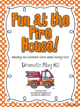 Fun in the Fire House! Common Core Dramatic Play Kit