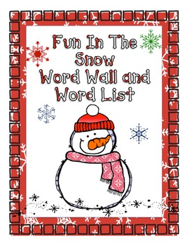 Winter word walls resources lesson plans teachers pay teachers fun in the snow word list and word wall words sciox Gallery