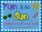 Fun in the Sun - 10 Summer Centers - Literacy and Math
