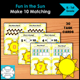 Fun in the Sun Make 10 Add and Ten Frame Matching Task Cards