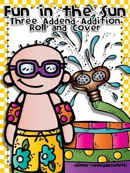 Fun in the Sun Roll and Cover Three Addend Addition Center
